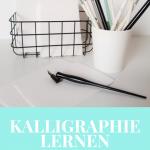 Kalligraphie lernen: die drei größten Anfängerfehler